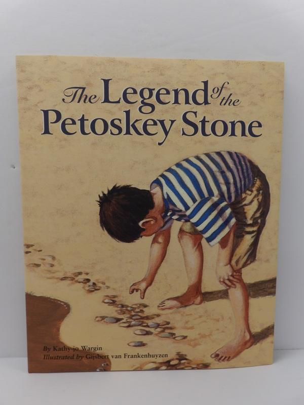 The Legend of the Petoskey Stone - Sleeping Bear Press
