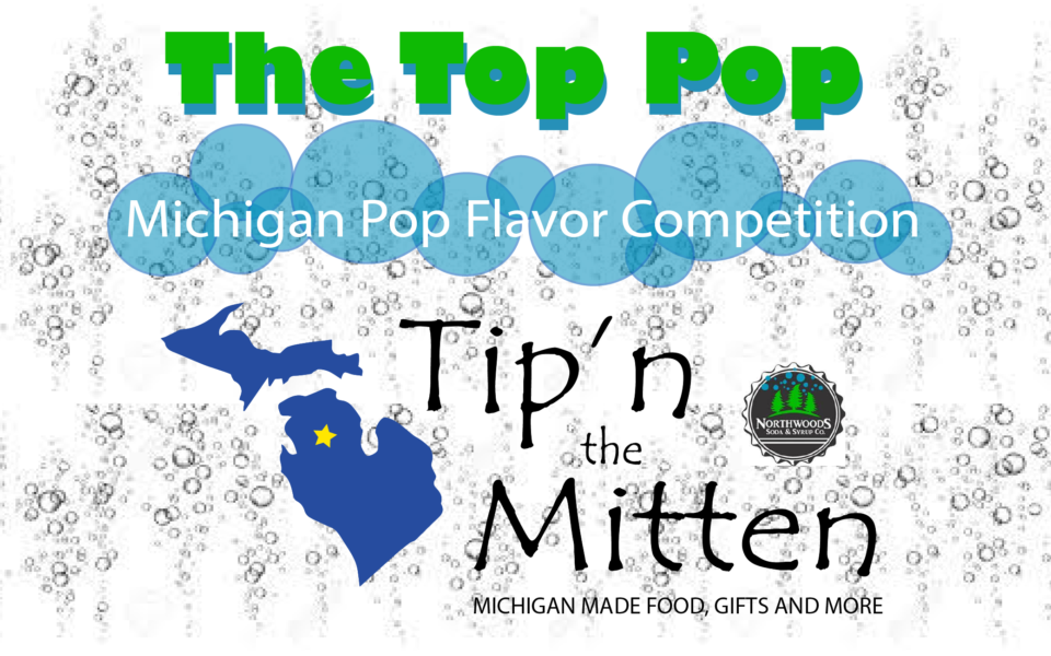 The Top Pop - Michigan Pop Flavor Competition