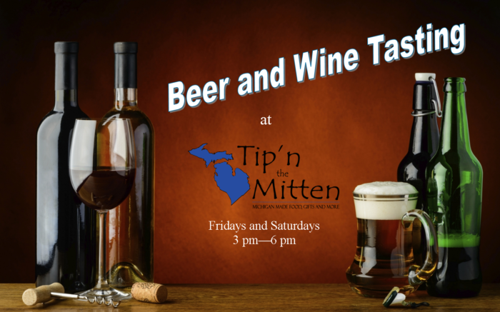 FREE BEER AND WINE TASTING AT TIP'N THE MITTEN!